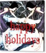 Happy Holidays 30 Canvas Print