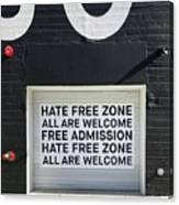 Hate Free Zone Canvas Print