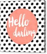 Hello Darling Coral And Dots Canvas Print