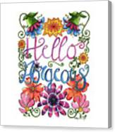 Hello Gorgeous Plus Canvas Print