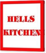 Hells Kitchen Red Canvas Print