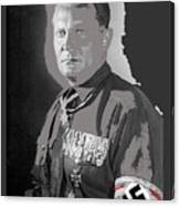 Herman Goering Portrait With His Medals Including The Blue Max Circa 1935-2016 Canvas Print