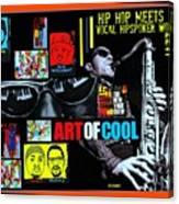 Hip Hop Meets Vocal Hipspoken' Word Jazz Canvas Print
