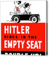 Hitler Rides In The Empty Seat Canvas Print
