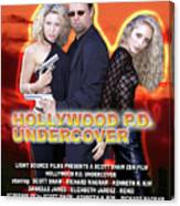 Hollywood P.d. Undercover Canvas Print