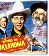 Home In Oklahoma, Dale Evans, Roy Canvas Print