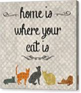 Home Is Where Your Cat Is-jp3040 Canvas Print