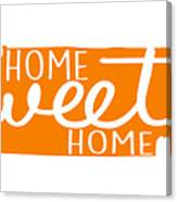 Home Sweet Home Tennessee Canvas Print
