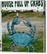House  Full Of Crabs Canvas Print