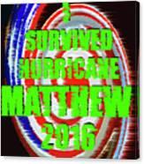 Hurricane Matthew Survivor Canvas Print