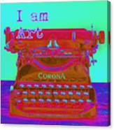 I Am Art Typewriter Canvas Print