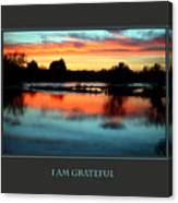 I Am Grateful Canvas Print