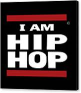 I Am Hiphop Canvas Print
