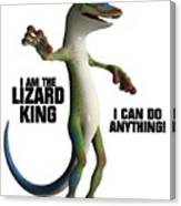 I Am The Lizard King Canvas Print
