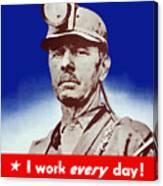 I Have A Real War Job Canvas Print