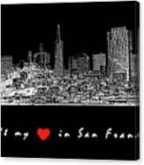 I Left My Heart - White On Black Background Canvas Print