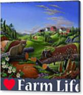 I Love Farm Life T Shirt - Spring Groundhog - Country Farm Landscape 2 Canvas Print