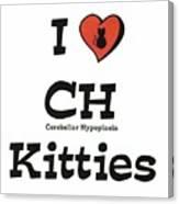 I Love Ch Kitties Awareness Canvas Print