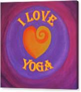 I Love Yoga Canvas Print