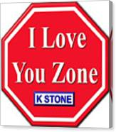 I Love You Zone Canvas Print