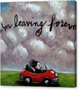 Im Leaving Forever Canvas Print