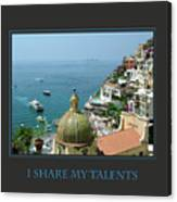 I Share My Talents Canvas Print