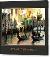 I Travel The World Venice Canvas Print