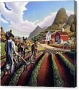 Id Rather Be Farming - Appalachian Farmer Cultivating Peas - Farm Landscape 2 Canvas Print