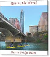 Image Included In Queen The Novel - Austin Bridge Boats Enhanced Poster Canvas Print