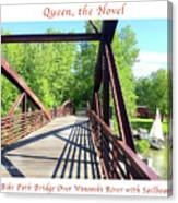 Image Included In Queen The Novel - Bike Path Bridge Over Winooski River With Sailboat 22of74 Poster Canvas Print