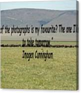 Imogen Cunningham Quote Canvas Print