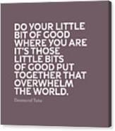 Inspirational Quotes Series 019 Desmond Tutu Canvas Print