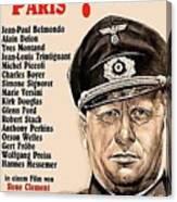 Is Paris Burning Gert Frobe As General Dietrich Von Chlitz German Theatrical Poster 1966 Canvas Print