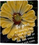 Isaiah 40.8 Canvas Print