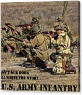 It Wasn't Our Book - Us Army Infantry Canvas Print