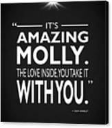 Its Amazing Molly Canvas Print