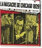 Jason Robards As Al Capone  Spanish Theatrical  Poster The St. Valentines Day Massacre 1967  Canvas Print