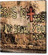 Jesus Is Coming Soon Canvas Print