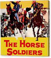 John Wayne And William Holden In The Horse Soldiers 1959 Canvas Print