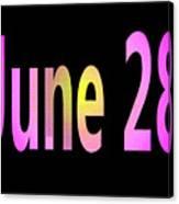 June 28 Canvas Print
