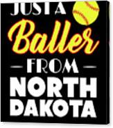 Just A Baller From North Dakota Canvas Print