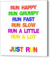 Just Run Canvas Print