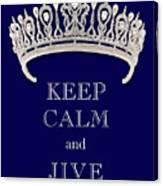Keep Calm And Jive Deep Blue Diamond Tiara Canvas Print