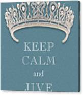 Keep Calm And Jive Diamond Tiara Turquoise Texture Canvas Print