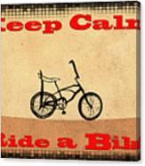 Keep Calm Ride A Bike Canvas Print