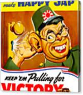 Keep Em Pulling For Victory - Ww2 Canvas Print