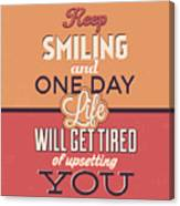 Keep Smiling Canvas Print