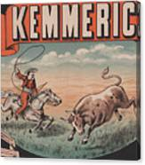 Kemmerich - Bull - Lasso - Old Poster - Vintage - Wall Art - Art Print - Cowboy - Horse  Canvas Print