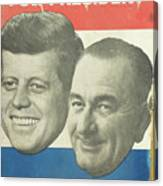 Kennedy For President Johnson For Vice President Canvas Print