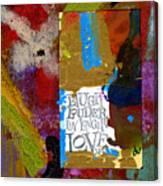 Laugh Play Love Canvas Print